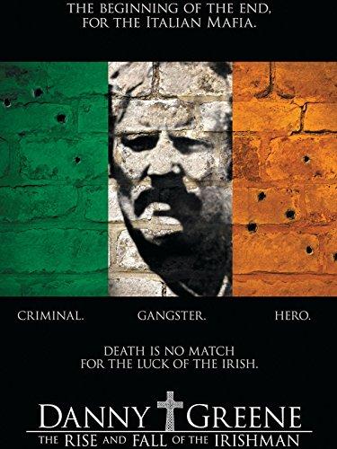 Danny Greene: The Rise and Fall of the Irishman ()