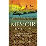 Memoir of M.H. Khan: Turbulence in the Indian Subcontinent