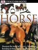 : Horse (DK Eyewitness Books)