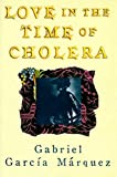 Love in the Time of Cholera by Gabriel Garcia Marquez (1988-03-12)