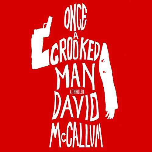 Once a Crooked Man cover