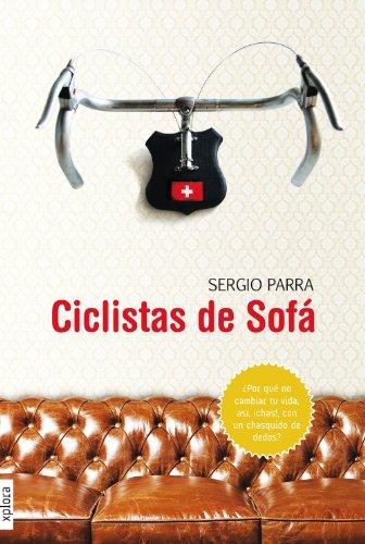 Ciclistas de sofá (Spanish Edition) by [Parra, Sergio]