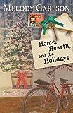 Home, Hearth, and the Holidays (A Dear Daphne Novel)