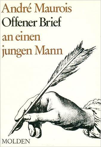 Offener Brief An Einen Jungen Mann Amazonde André Maurois Bücher