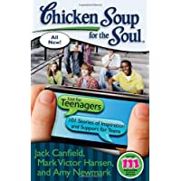 Chicken Soup for the Soul: Just for Teenagers: