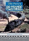 Otto Perry's Rio Grande Southern [DVD] [2008]
