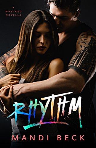 Rhythm: a WRECKED SERIES NOVELLA