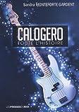 Calogero toute l'histoire