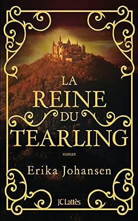 La reine du Tearling (Romans étrangers) (French Edition) eBook ...