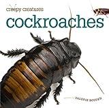 Creepy Creatures: Cockroaches