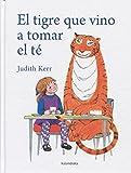 El tigre que vino a tomar el té (Spanish Edition)
