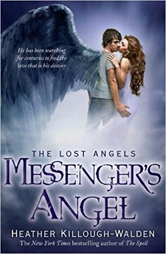 Book Messenger's Angel: Lost Angels Book 2