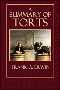 Book A Summary of Torts by Frank A. Erwin (2014-10-13)