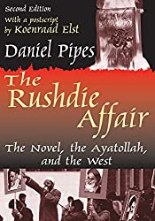The Rushdie Affair: The Novel, the Ayatollah and the West
