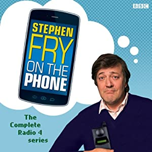 Stephen Fry on the Phone: Complete Series Radio/TV Program