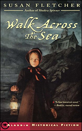 Walk Across the Sea (Aladdin Historical Fiction)