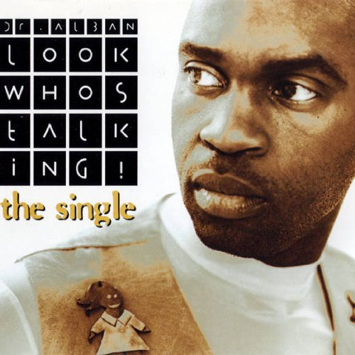 DR. ALBAN - LOOK WHOS TALKING! (TH MUSIC