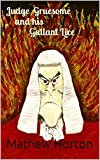 img - for Judge Gruesome and his Gallant Lice book / textbook / text book