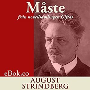 Måste: från novellsamlingen Giftas [Must: From the Short Story Collection 'Married'] Audiobook