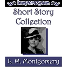 L.M. Montgomery's Short Story Collection
