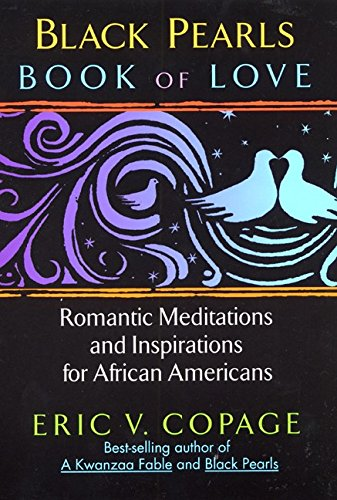 Search : Black Pearls: Book of Love: Romantic Meditations and Inspirations for African Americans
