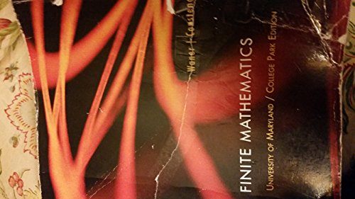 Finite Mathematics- University of Maryland College Park Edition By Waner and Constenoble