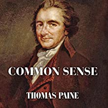 Common Sense Audiobook by Thomas Paine Narrated by Jeff Moon