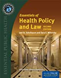 Essentials of Health Policy and Law, Joel B. Teitelbaum and Sara E. Wilensky, 1449653308