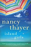 Island Girls: A Novel (Random House Reader's Circle) by Nancy Thayer (2014-06-17)