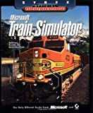 Microsoft Train Simulator, David Chong and Rick Selby, 0782129102