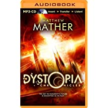The Dystopia Chronicles (Atopia) by Matthew Mather (2014-08-12)