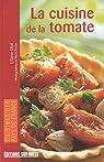 La cuisine de la tomate par Otal