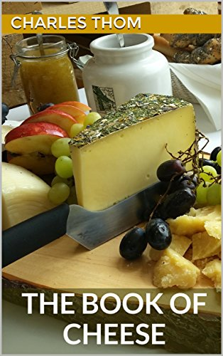 The Book of Cheese by Charles  Thom, Walter Fisk