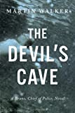 The Devil's Cave, Martin Walker, 0385349521