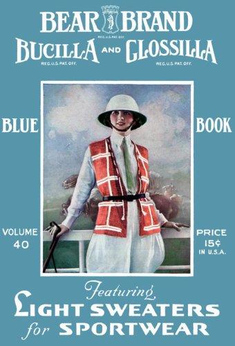 Bear Brand Blue Book #40 c.1922 - Vintage Sweater Knitting Patterns ebook