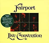 Live Convention (Remastered) by Fairport Convention (2005-10-18)