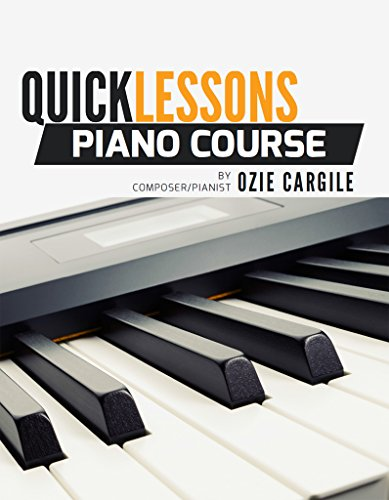 Quicklessons Piano Course Book: Learn to Play Piano by Ear (Best Month For Garage Sale)