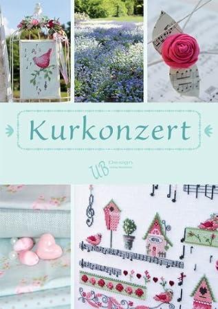 e1cc6b49736756 UB-Design - Kreuzstichbuch - Kurkonzert - Stickvorlagenbuch (ohne ...