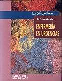 Actuacion de Urgencias en Enfermeria, Selfridge-Thomas, Judy, 8481743038