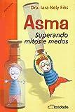 capa de Asma. Superando Mitos e Medos