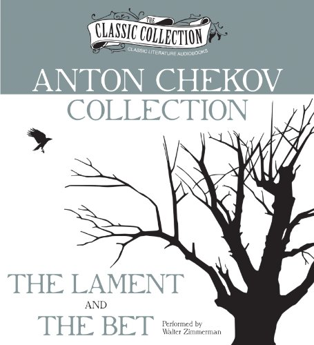 the bet by anton chekhov essays Anton pavlovich chekhov was a russian playwright and short-story writer, who is  considered to be among the greatest writers of short fiction in history.