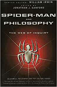 Amazon com: Spider-Man and Philosophy: The Web of Inquiry