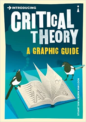 Amazon Introducing Critical Theory A Graphic Guide