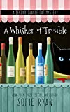 A Whisker of Trouble (A Second Chance Cat Mystery)