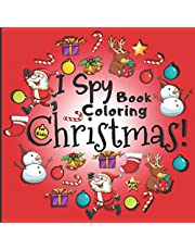 I Spy Christmas Coloring Book for Kids Ages 2-5: Christmas Activity Book for kids Preschoolers   Christmas Colouring Book For Childrens 2-5 3-6 2-4   Christmas Book for Toddlers   Christmas Guessing game for Kindergarten   Present Christmas Gift for kids