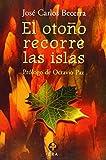 img - for El Otono Recorre las Islas: Obra Poetica 1961-1970 book / textbook / text book