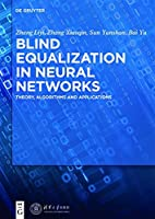 Blind Equalization in Neural Networks Front Cover
