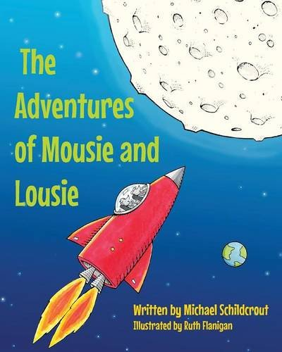 The Adventures of Mousie and Lousie ebook