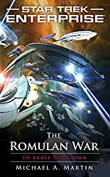 The Romulan War: To Brave the Storm (Star Trek: Enterprise Book 14)