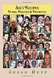 Sue's Recipes, Susan Hutt, 147971688X
